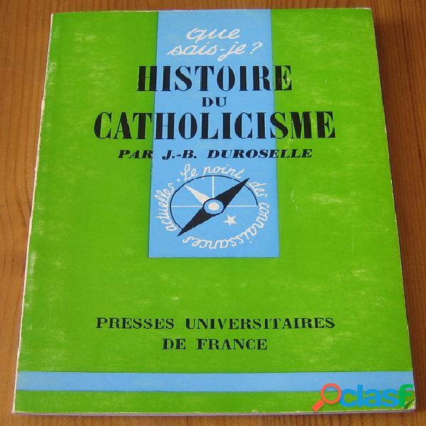 Histoire du catholicisme, J.-B. Duroselle