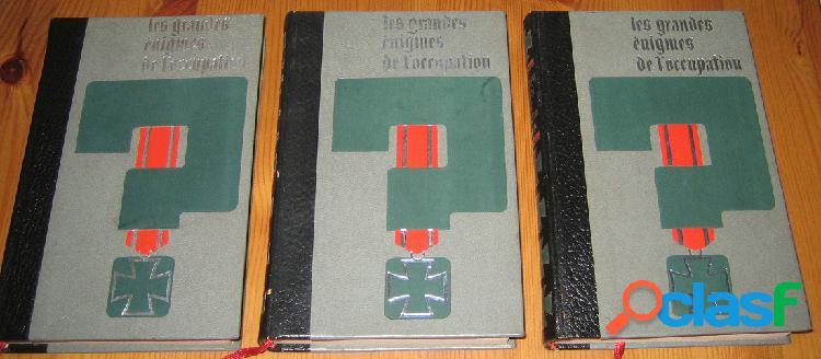 Les grandes énigmes de l'occupation (3 tomes), jean dumont