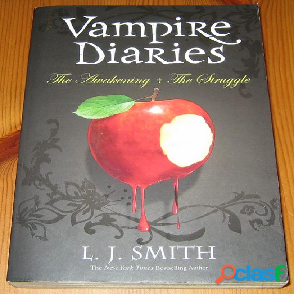 Vampire diaries – the awakening + the struggle, l.j. smith