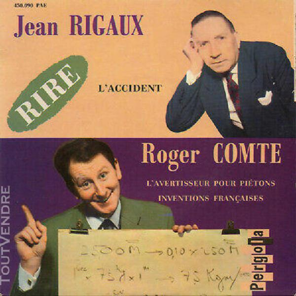 """Jean rigaux. roger comte. l'accident. rare french ep 7"""" 45 1"""
