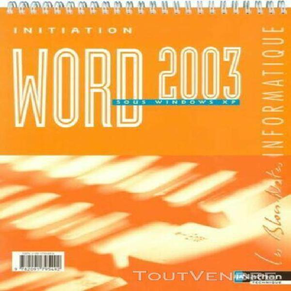Initiation word 2003 sous windows xp