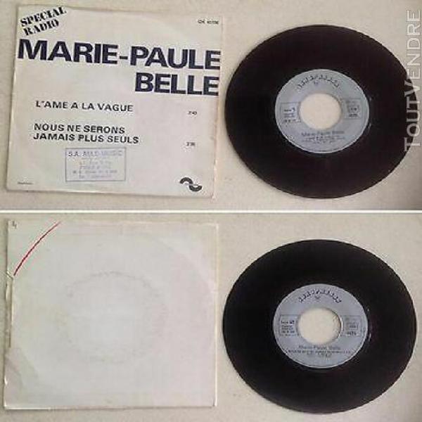 Marie paule belle disque 45t vinyl 2 titres l'âme à la