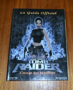 guide officiel - lara croft tomb raider l'ange des