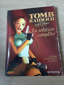 tomb raider ii starring lara croft: guide officiel. la