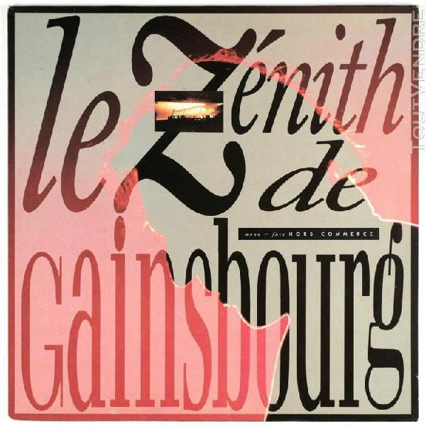 Serge gainsbourg - le zénith de gainsbourg - 1989 france lp
