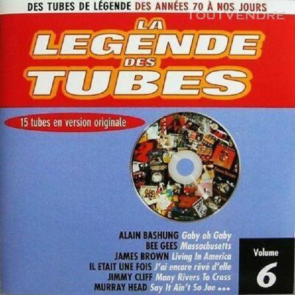 La legende des tubes - compilation cd - volume 6
