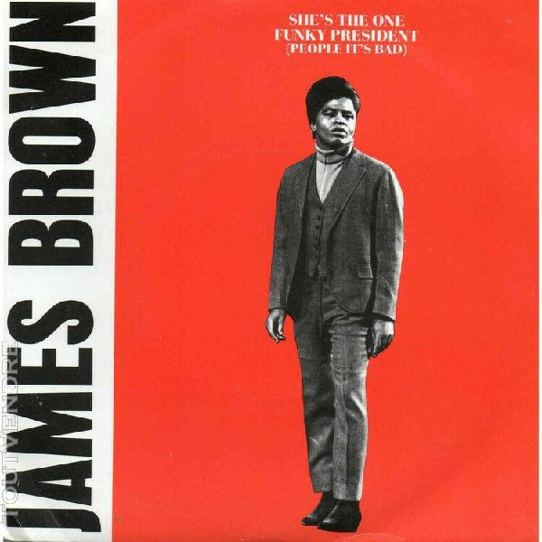 james brown maxi 45t vinyl she' the one   funky president -