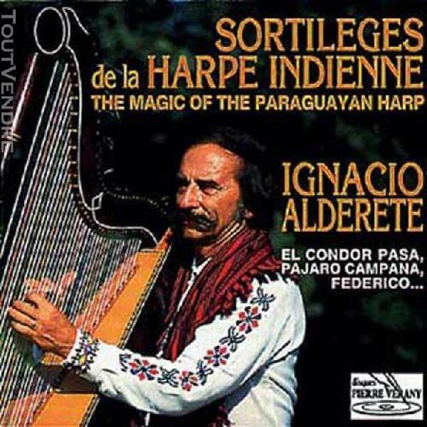 paraguay: sortileges de la harpe indienne ignacio alderete,