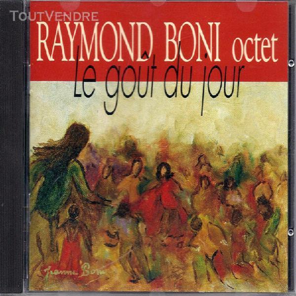 Jazz: raymond boni octet: le gout du jour