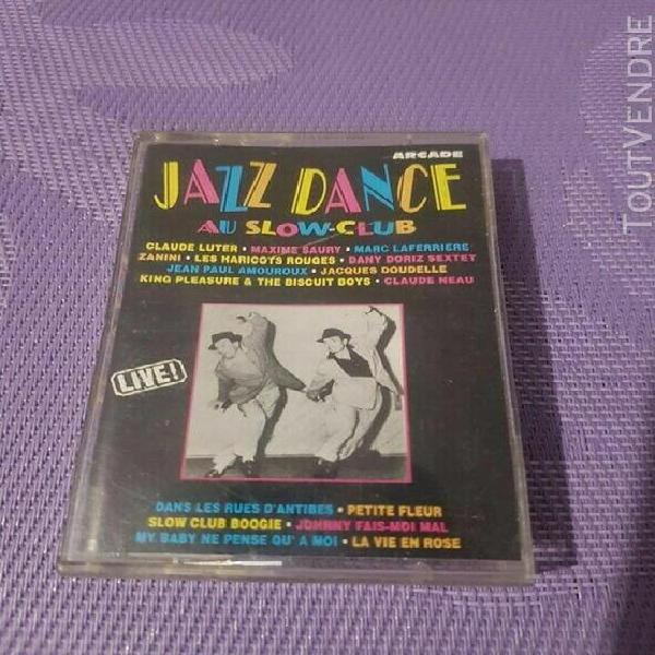 Jazz dance au slow clubs live cassette audio 1995 arcade