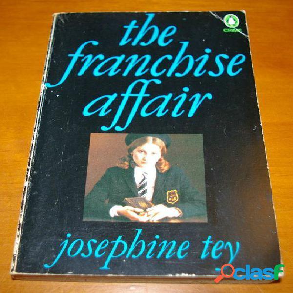 The franchise affair, josephine tey