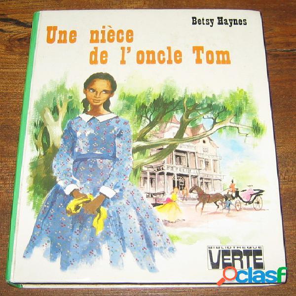 Une nièce de l'oncle tom, betsy haynes