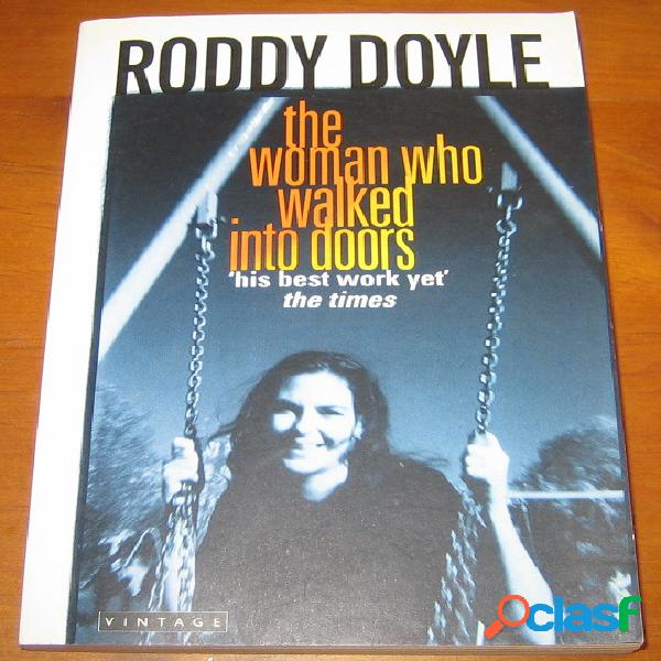 The woman who walked into doors, roddy doyle
