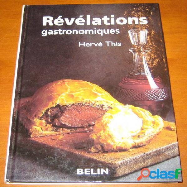 Révélations gatronomiques, hervé this