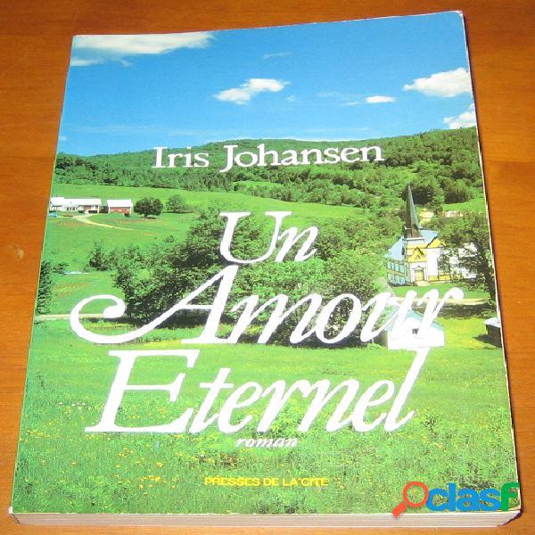 Un amour eternel, iris johansen