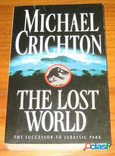 The lost world, michael crichton