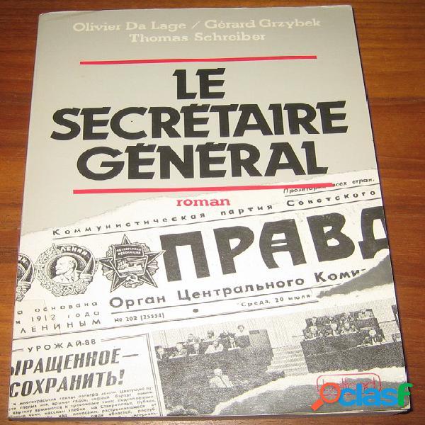 Le secrétaire général, olivier da lage, gérard grzybek, thomas schreiber