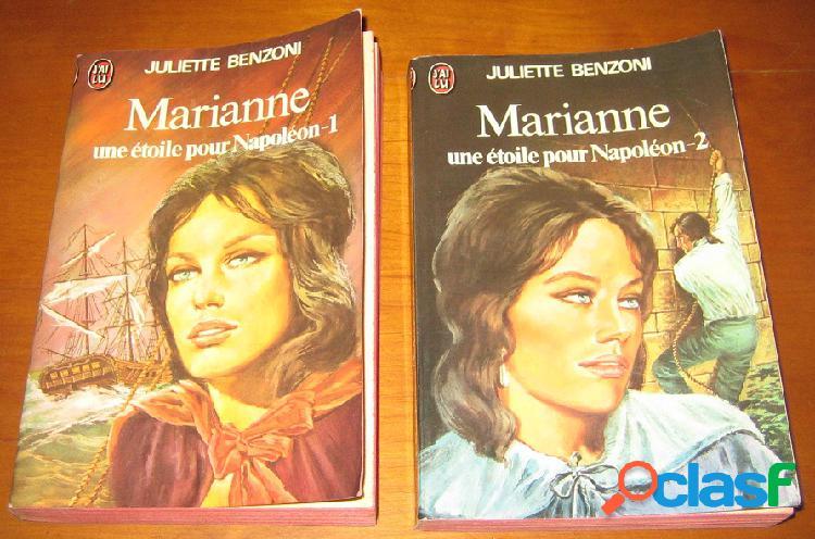 Marianne une étoile pour napoléon (2 tomes), juliette benzoni