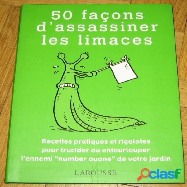 50 façons d'assassiner les limaces, sarah ford