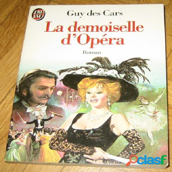 La demoiselle d'opéra, guy des cars