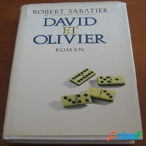 David et olivier, robert sabatier