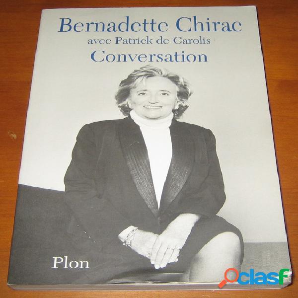 Conversation, bernadette chirac avec patrick de carolis