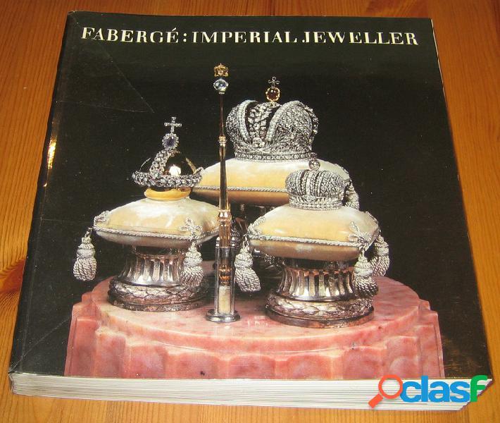Fabergé: imperial jeweller
