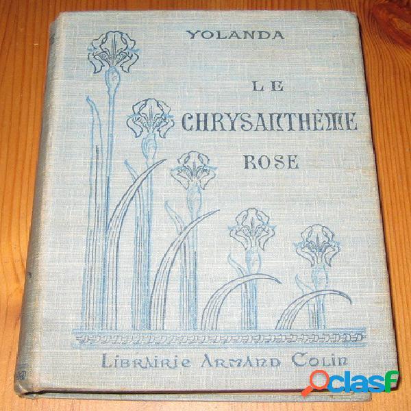 Le chrysanthème rose, Yolanda