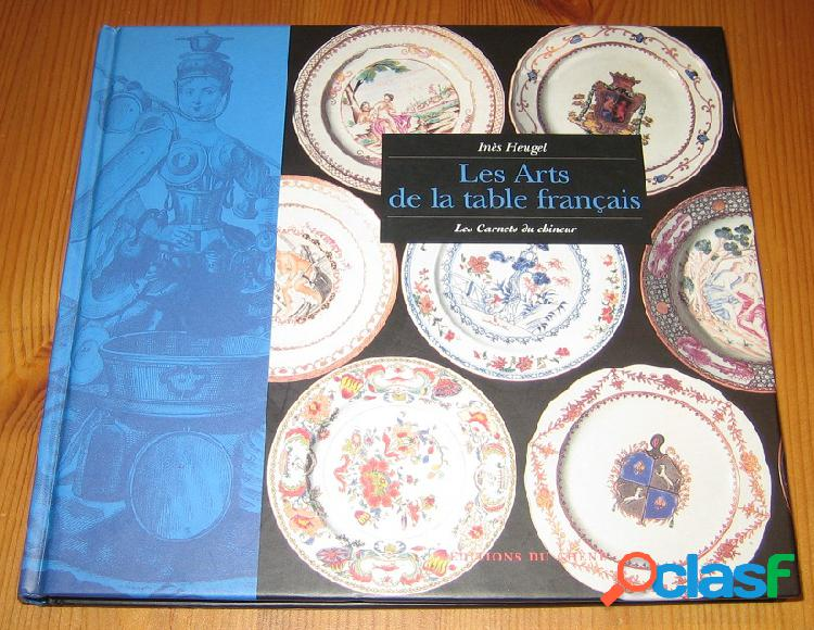 Les arts de la table français, Inès Heugel
