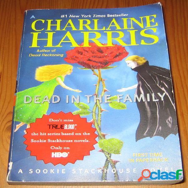 Sookie stackhouse 10 – dead in the family, charlaine harris