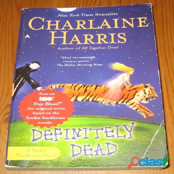 Sookie stackhouse 6 – definitely dead, charlaine harris
