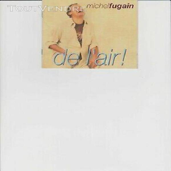 Michel fugain - de l'air - cd album 1998 - 14 titres