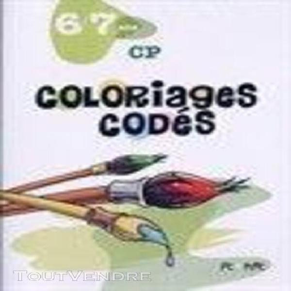 coloriages codés. cp. 6/7 ans