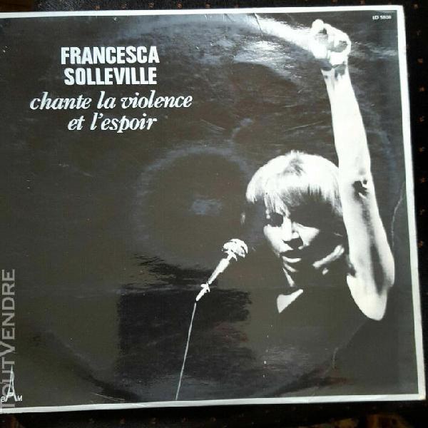 francesca solleville chante la violence et l'espoir vinyle