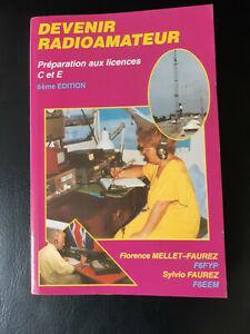 Livre devenir radioamateur préparation aux licences c et e