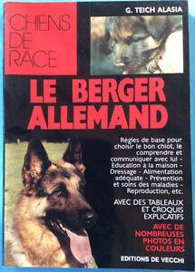 Le berger allemand, g. teich alasia - collect. chiens de
