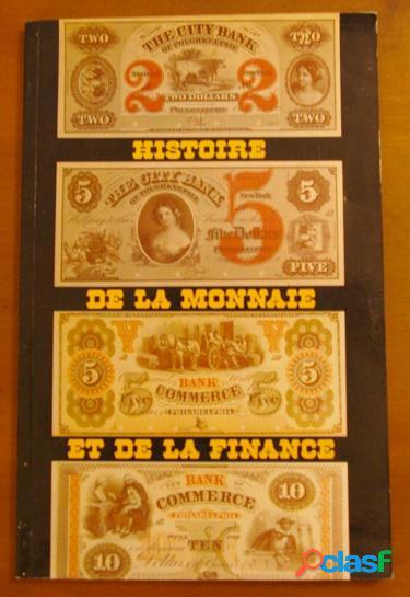 Histoire de la monnaie et de la finance, a. ascain et j.-m. arnaud
