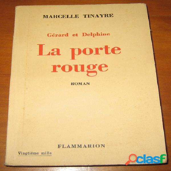 Gérard et delphine 1 - la porte rouge, marcelle tinayre