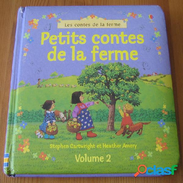 Petits contes de la ferme volume 2, stephen cartwright et heather amery