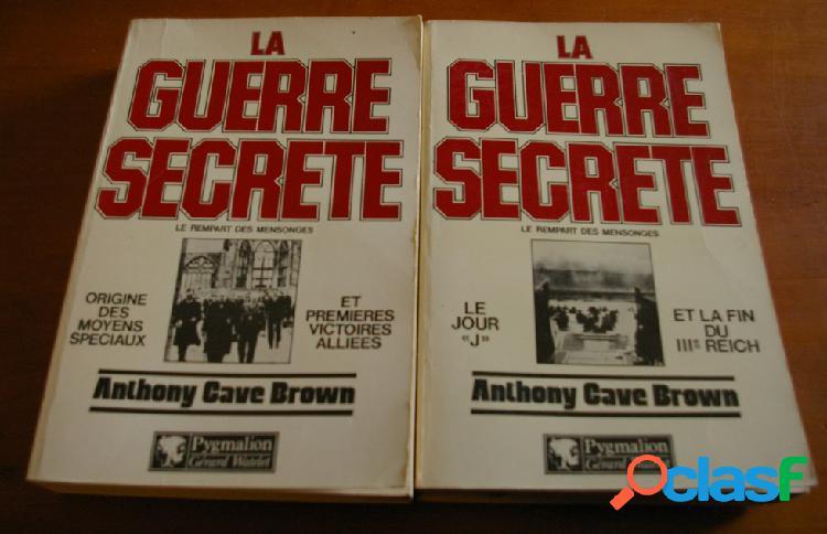 La guerre secrète le rempart des mensonges (2 tomes), anthony cave brown