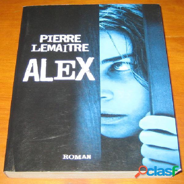 Alex, pierre lemaitre