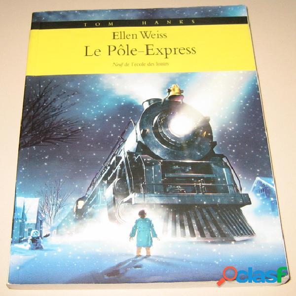 Le Pôle-Express, Ellen Weiss – Tom Hanks
