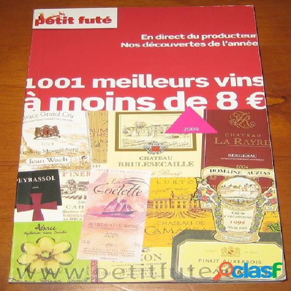 1001 meilleurs vins à moins de 8 €