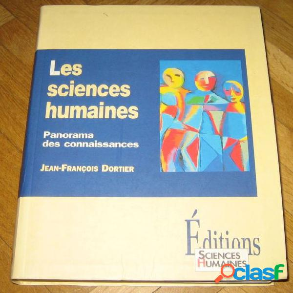 Les sciences humaines - panorama des connaissances, jean-françois dortier