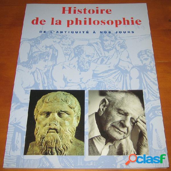 Histoire de la philosophie de l'antiquité à nos jours