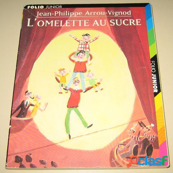 L'omelette au sucre, Jean-Philippe Arrou-Vigod