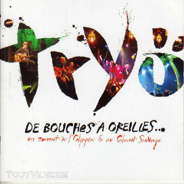 Cd audio.../...tryo.../...de bouches a oreillers.../...2 cd.