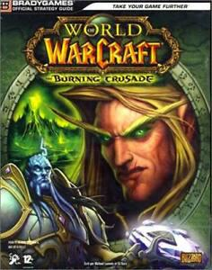 World of warcraft: burning crusade / guide stratégique /