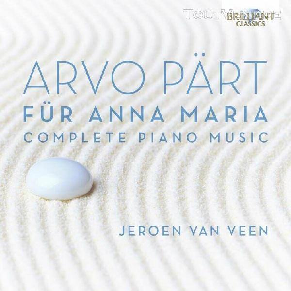 Fur anna maria, intégrale de l'oeuvre pour piano