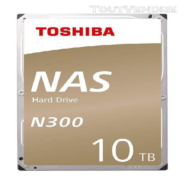 Toshiba n300 disque dur 10000go sata disque dur - disques du